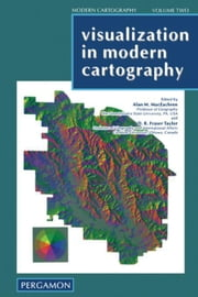 Visualization in Modern Cartography ebook by MacEachren, A.M.