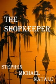 The Shopkeeper ebook by Stephen Michael Natale