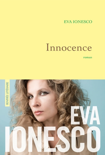 Innocence - premier roman ebooks by Eva Ionesco