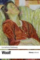 La señora Dalloway ebook by José Luis López Muñoz, Virginia Woolf