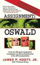 Assignment: Oswald ebook by James P. Hosty, Thomas Hosty