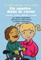 Un sourire dans le coeur (MOM'S CHOICE AWARDS, En l'honneur de l'excellence) ebook by Shelley Rudderham