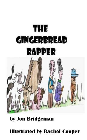The Gingerbread Rapper ebook by Jon Bridgeman