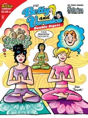 Betty & Veronica Double Digest #187 ebook by SCRIPT: Angelo DeCesare, Mike Pellowski ART: Jeff Shultz, Pat Kennedy,...
