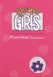 GW God's Word for Girls ebook by Baker Publishing Group,Larry Richards