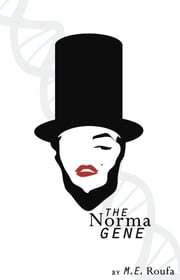 The Norma Gene ebook by M. E. Roufa