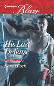 His Last Defense ebook by Karen Rock