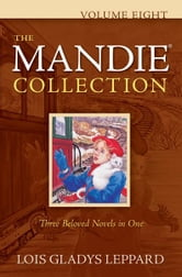 Mandie Collection, The : Volume 8 ebook by Lois Gladys Leppard