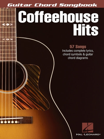 Coffeehouse Hits - Guitar Chord Songbook ebook by Hal Leonard Corp.