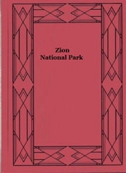 Zion National Park ebook by Various