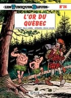 Les Tuniques Bleues - Tome 26 - L'OR DU QUEBEC ebook by Lambil, Raoul Cauvin