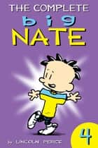The Complete Big Nate: #4 ebook by