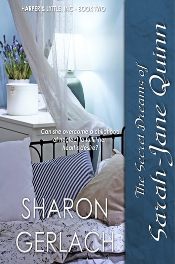 The Secret Dreams of Sarah-Jane Quinn ebook by Sharon Gerlach