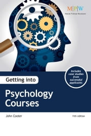 Getting into Psychology Courses ebook by John Cooter