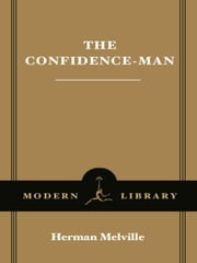 The Confidence-Man ebook by Herman Melville,John Bryant