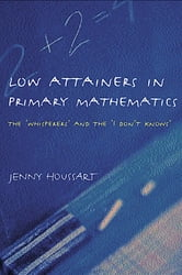 Low Attainers in Primary Mathematics - The Whisperers and the Maths Fairy ebook by Jenny Houssart