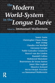 Modern World-System in the Longue Duree ebook by Immanuel Wallerstein