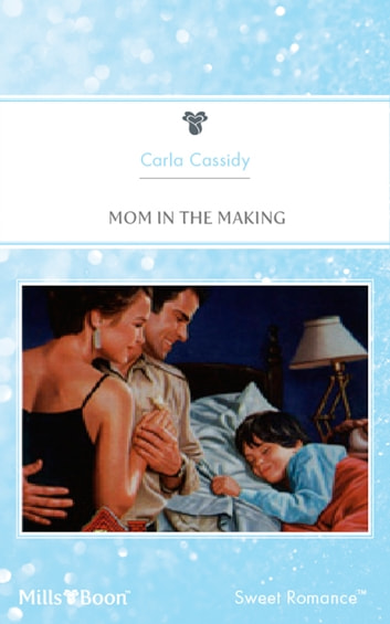 Mom In The Making ebook by Carla Cassidy