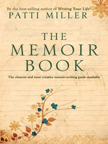 The Memoir Book ebook by Patti Miller