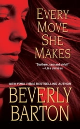 Every Move She Makes ebook by Beverly Barton