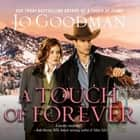 A Touch of Forever audiobook by Jo Goodman