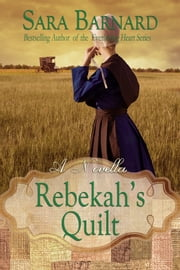Rebekah's Quilt ebook by Sara Barnard