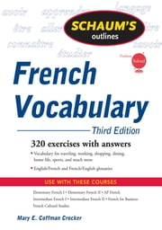 Schaum's Outline of French Vocabulary, 3ed ebook by Mary Crocker