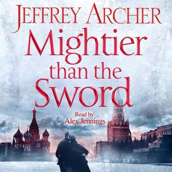 Mightier than the Sword audiobook by Jeffrey Archer