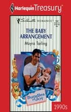 The Baby Arrangement ebook by Moyra Tarling