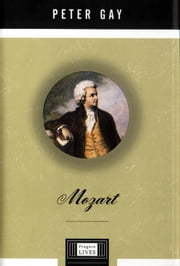 Mozart - A Life ebook by Peter Gay