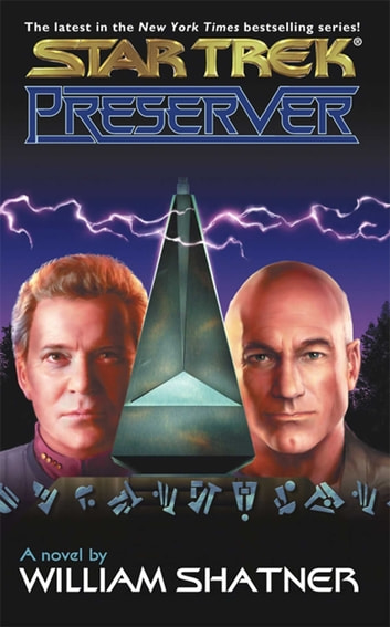Preserver - Star Trek The Original Series ebook by William Shatner