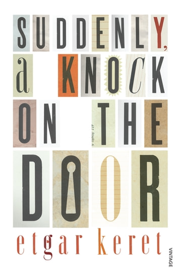 Suddenly A Knock On The Door ebook by Etgar Keret