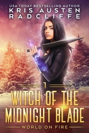 Witch of the Midnight Blade Part One ebook by Kris Austen Radcliffe