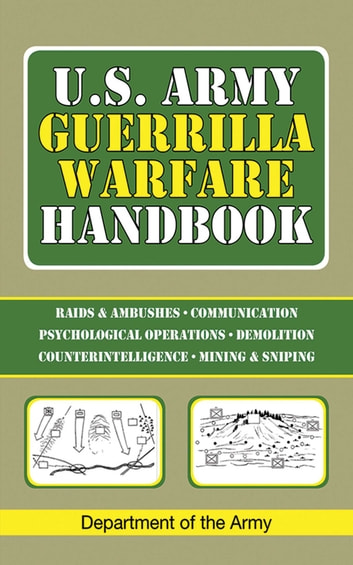 U.S. Army Guerrilla Warfare Handbook ekitaplar by Department of the Army