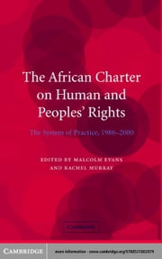 The African Charter on Human and Peoples' Rights ebook by Evans, Malcolm D.