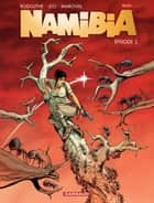 Namibia - tome 2 ebook by Marchal, Rodolphe, Leo
