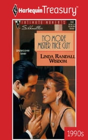 No More Mister Nice Guy ebook by Linda Randall Wisdom