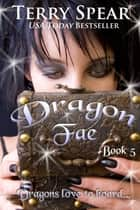 Dragon Fae ebook by