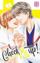 Check Me Up ! T07 (Fin) ebook by Maki Enjoji