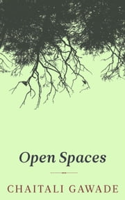 Open Spaces ebook by chaitali gawade