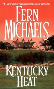 Kentucky Heat ebook by Fern Michaels