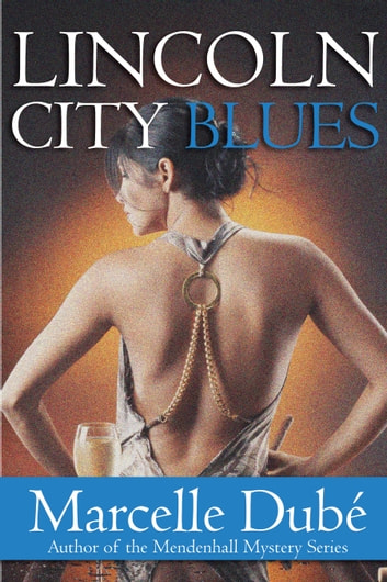 Lincoln City Blues ebook by Marcelle Dube
