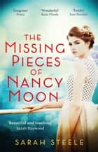 The Missing Pieces of Nancy Moon: Escape to the Riviera for the most irresistible read of 2021 ebook by