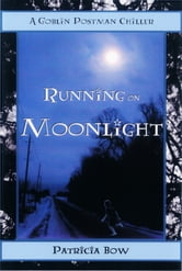 Running on Moonlight ebook by Patricia Bow