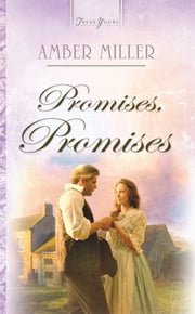 Promises, Promises ebook by Amber Miller