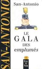Le gala des emplumés ebook by SAN-ANTONIO