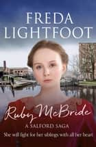Ruby McBride ebook by Freda Lightfoot