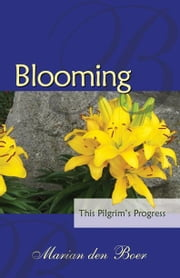 Blooming ebook by den Boer, Marian