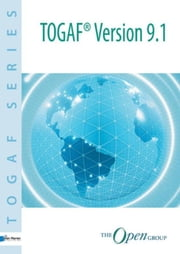 TOGAF Version 9.1 ebook by The Open Group