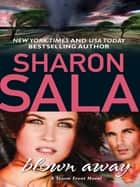 Blown Away (Mills & Boon M&B) (A Storm Front Novel, Book 1) ebook by Sharon Sala